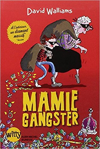 Mamie Gangster David Walliams