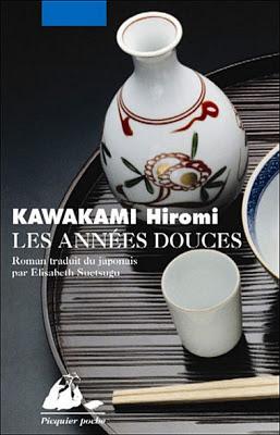 Les années douces Hiromi Kawakami