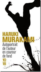 Livres marquants course écriture Autoportrait de l'auteur en coureur de fond Haruki Murakami