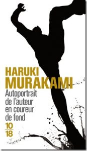 Autoportrait de l'auteur en coureur de fond Haruki Murakami
