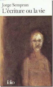 Jorge Semprun L'écriture ou la vie Buchenwald