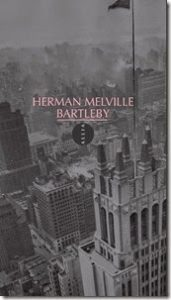 Bartleby Le scribe Herman Melville
