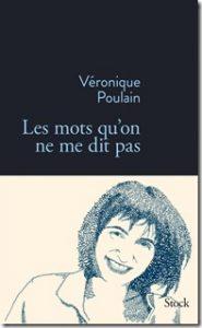 Véronique Poulain Les mots qu'on ne me dit pas Sourd