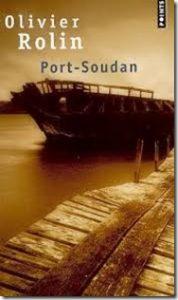 Port-Soudan Olivier Rolin