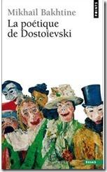 Bakhtine Poétique de Dostoïevski