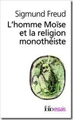 Freud L'homme Moïse et la religion monothéiste