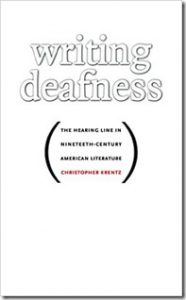 Writing Deafness Hearing line Christopher Krentz Sourds
