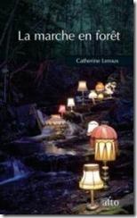 La marche en forêt Catherine Leroux Le petit blogue