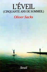 L'éveil cinquante ans de sommeil Awakenings Oliver Sacks