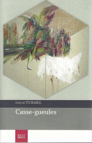 Casse-gueules Émilie Turmel Poètes de brousse
