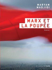 Marx et la poupée Maryam Madjidi Héliotrope