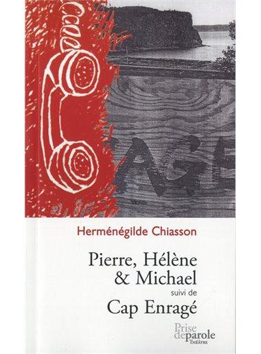 Pierre, Hélène & Michael - Cap Enragé