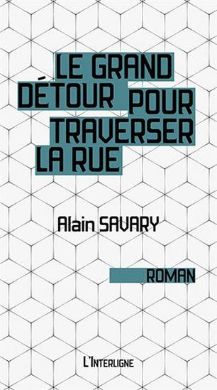 Le grand détour pour traverser la rue Alain Savary L'Interligne