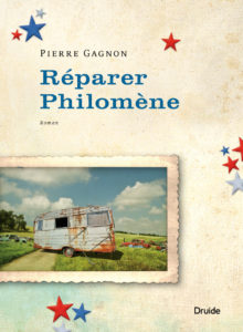 Réparer Philomène Pierre Gagnon éditions Druide éditeur